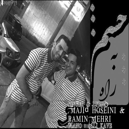 رامین مهری و مجید حسینی چشم به راه دانلود آهنگ رامین مهری چشم به راه
