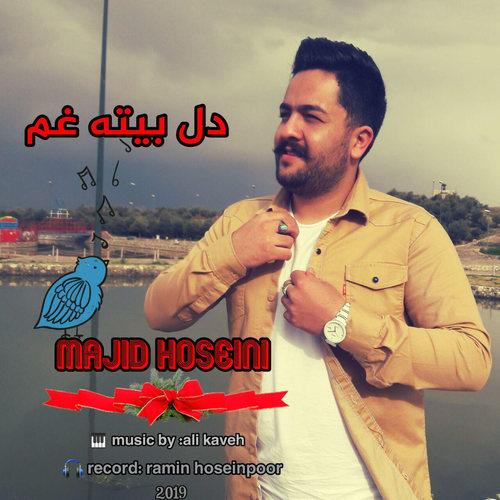 مجید حسینی دل ره بیته غم دانلود آهنگ مجید حسینی دل ره بیته غم
