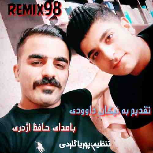 Hafez Azhdari Remix 98 دانلود آهنگ حافظ اژدری ریمیکس ۹۸