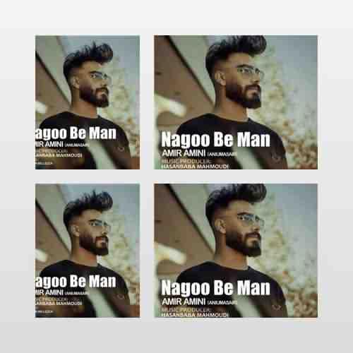 Amir Amini Nagoo Be Man دانلود آهنگ امیر امینی نگو به من