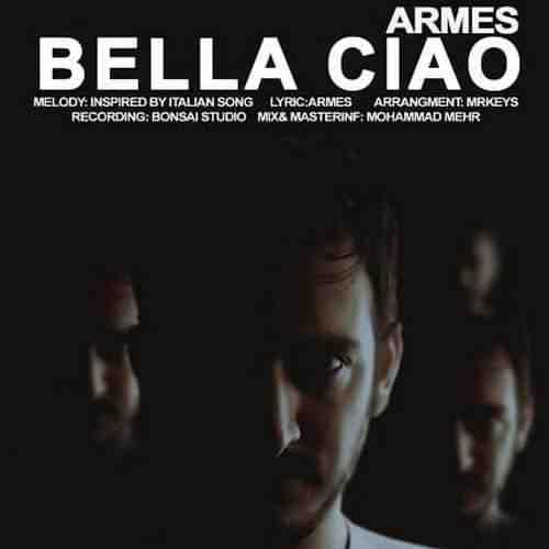 armes bella ciao دانلود آهنگ آرمس بلا چااو