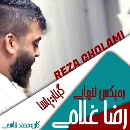 Reza gholami Remix Guitari دانلود آهنگ رضا غلامی ریمیکس گیتاری