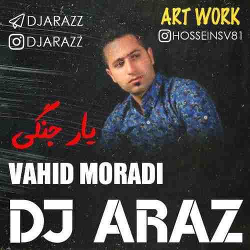 Vahid Moradi Yare Jangie Men SevilMusic Remix Dj Araz دانلود ریمیکس آهنگ یار جنگی من شلوار پلنگی من وحید مرادی