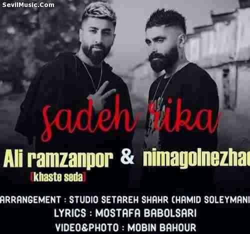 Nima Golnezhad Ft. Ali Ramzanpour Sadeh Rika دانلود آهنگ ساده ریکا نیما گلنژاد و علی رمضانپور