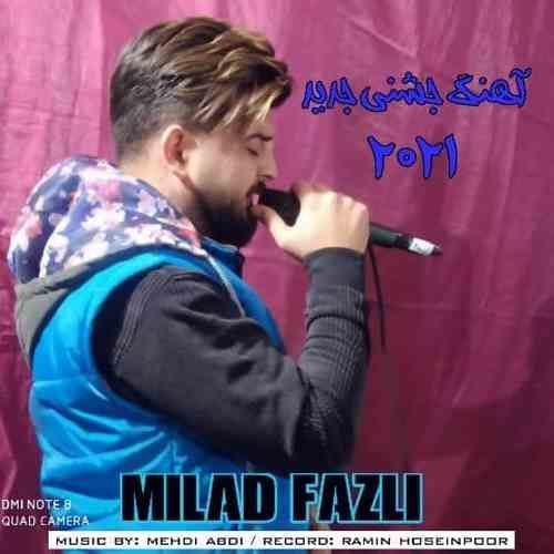 Milad Fazli Remix Jashni 2021 دانلود آهنگ میلاد فضلی ریمیکس جشنی ۲۰۲۱