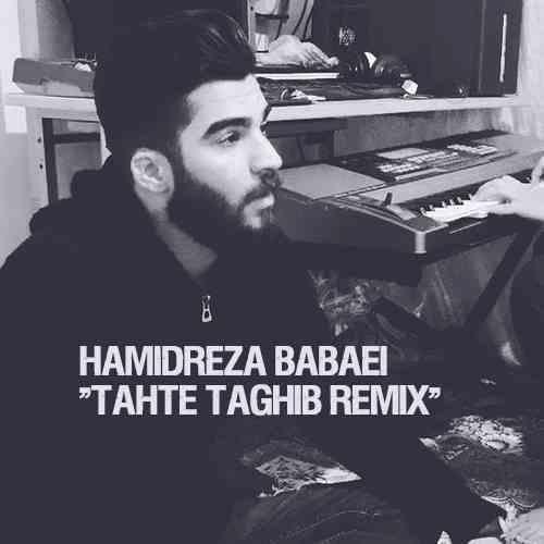 Hamidreza Babaei Tahte Taghib Remix دانلود ریمیکس آهنگ تحت تعقیب حمیدرضا بابایی