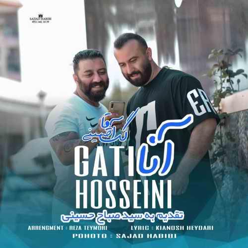 Gat Agha Hosseini Anna دانلود آهنگ گت آقا حسینی آنا