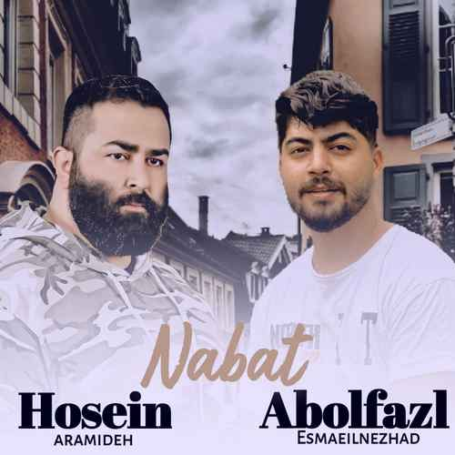 Abolfazl Esmaeilnezhad Ft. Hossein Aramide Nabat cover دانلود آهنگ ابوالفضل اسماعیل نژاد نبات