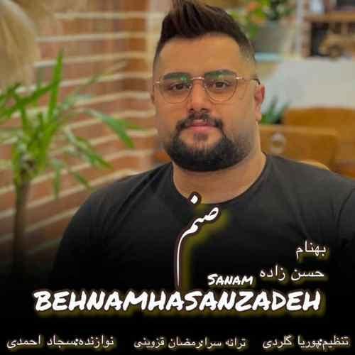 Behnam Hasanzadeh Sanam دانلود آهنگ بهنام حسن زاده صنم